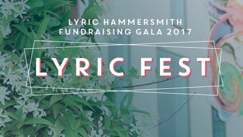 Lyric Fest – Lyric Hammersmith Gala 24 Sep 2017